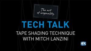"""""""Tape Shading"""" Tech Talk"""